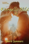 Eternally Wild